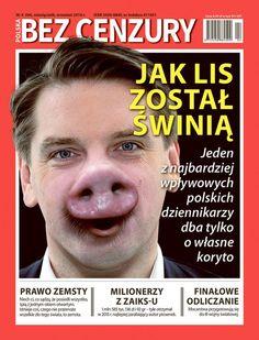 """Magazyn """"Polska Bez Cenzury"""" zamieścił na okładce zdjęcieredaktora naczelnego… Cheaters, Man Humor, Movie Posters, Historia, Film Poster, Billboard, Film Posters"""