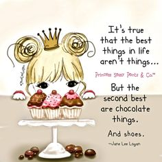 It's true that the best things in life aren't things. ~ Princess Sassy Pants & Co Sassy Quotes, Cute Quotes, Funny Quotes, Food Quotes, Sassy Sayings, Quick Quotes, Card Sayings, Girl Quotes, Happy Thoughts