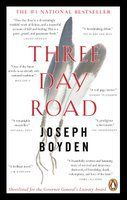 2006 selection: Three Day Road by Joseph Boyden