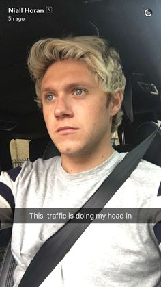 """Niall on snapchat<<<THAT IS ALL YOU HAVE TO SAY???!?!??!?!?! """"Niall on snapchat"""" okay."""
