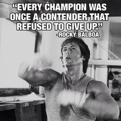 """""""""""Every champion was once a contender that refused to give up"""" -Rocky Balboa #contender #champion #rockybalboa #boxing"""""""