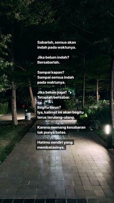 super Ideas for quotes indonesia motivasi islam Quotes Rindu, Story Quotes, Tumblr Quotes, Text Quotes, People Quotes, Faith Quotes, Words Quotes, Life Quotes, Qoutes