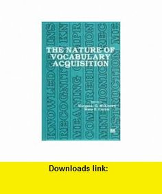 The Nature of Vocabulary Acquisition (9780898595482) Margaret G. McKeown, Mary E. Curtis , ISBN-10: 0898595487  , ISBN-13: 978-0898595482 ,  , tutorials , pdf , ebook , torrent , downloads , rapidshare , filesonic , hotfile , megaupload , fileserve