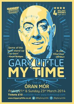 Another Glasgow Comedy Festival Poster: It& Gary Little Time. Based on an original photo by Euan Robertson. Comedy Festival, Festival Posters, Time Based, Comedy Show, Little My, Graphic Design Illustration, Glasgow, Stand Up, Illustrations Posters
