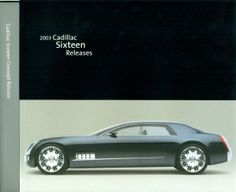 All sizes | 2003 Cadillac Sixteen Concept Car Press Kit | Flickr - Photo Sharing! by Pinky and the Brain