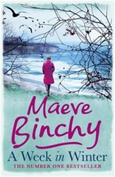 A Week in Winter by Maeve Binchy - Friday Book Discussion for March. This Is A Book, I Love Books, Great Books, The Book, New Books, Books To Read, Books 2016, Children's Books, Maeve Binchy