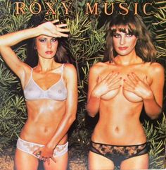 1974 The iconic cover of Roxy Music's 1974 album, Country Life, featured two models wearing the decadent, daring underwear of the disco era. Greatest Album Covers, Iconic Album Covers, Rock Album Covers, Classic Album Covers, Music Album Covers, Music Albums, Rock And Roll, Pop Rock, The Smiths