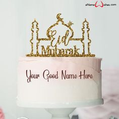 write name on pictures with eNameWishes by stylizing their names and captions by generating text on Eid al Fitr Wishes Cake with Name with ease. - Happy Eid Mubarak Wishes  IMAGES, GIF, ANIMATED GIF, WALLPAPER, STICKER FOR WHATSAPP & FACEBOOK