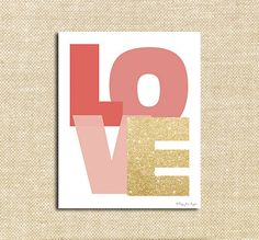 Pink and Gold LOVE Digital Printable | Instant Download Print for Wall Decor DIY Nursery Decoration or Gift | Happy Valentines Day
