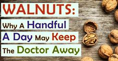Adding walnuts to your daily diet may decrease cardiovascular risk and may lead to a significant boost in overall diet quality. http://articles.mercola.com/sites/articles/archive/2015/12/07/benefits-walnuts.aspx