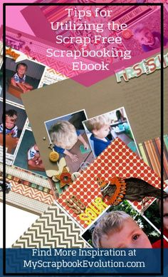 Tips for Using the Scrap Free Scrapbooking E-book to its fullest potential