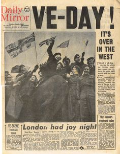 Our Nostalgic Memories free vintage or - more images pictures photos videos past nostalgia retro or antique history of childhood World History, World War Ii, Family History, British History, American History, 8 Mai 1945, Victory In Europe Day, Otto Von Bismarck, Vintage Newspaper