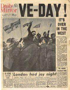 Daily Mirror May 8th 1945 | Flickr - Photo Sharing!