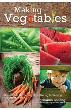 Making Vegetables Vol. 2 -Coming Soon! - Bulk Herb Store