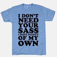 I think most people would agree this shirt was made for me! Lol