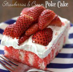 Strawberries & Cream Poke Cake!!.. a perfect light summer dessert RECIPE HERE:
