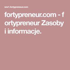 fortypreneur.com-fortypreneur Zasoby i informacje.