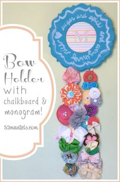Bow Holder with Chalkboard and Monogram. Such a cute way to organize all those bows!