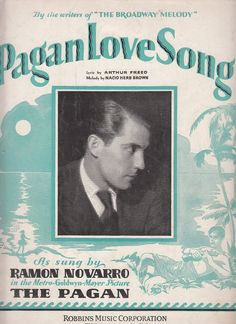Pagan Love Song 1929 Sheet Music Ramon Novarro Arthur Freed Nacio Herb Brown