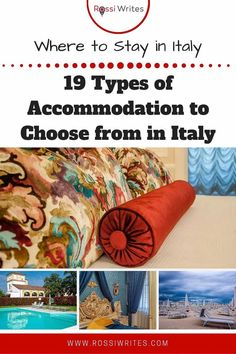Pin Me - Where to Stay in Italy - 19 Types of Accommodation to Choose From When in Italy - rossiwrites.com Travel Articles, Travel Advice, Travel Photos, Travel Tips, Italy Travel, Us Travel, Family Travel, Amazing Destinations, Vacation Destinations