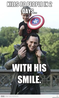 kills 80 people in 2 days with his smile - Good Guy Loki