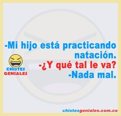 Chistes Geniales – Chistes geniales para reír hasta mas no poder. Pokemon, Funny Quotes, Classroom, Android, Chocolate, Laughing, Best Funny Jokes, Funny Humour, Hilarious Pictures