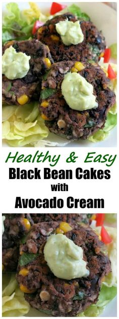 Black Bean Cakes and Avocado Cream. This easy and healthy recipe will become a Meatless Monday favorite. Make it spicy or leave out the heat. One of our favorite burgers...vegetarian and vegan!