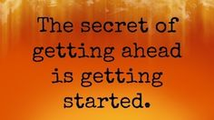 It's a new day- time to get started on getting ahead #careerinspiration