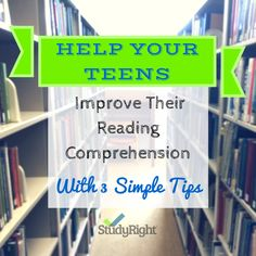 Help Your Teens Improve Their Reading Comprehension with 3 simple steps
