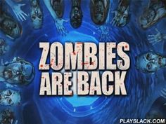 Zombies Are Back  Android Game - playslack.com , Shoot the zombies who are filling  the municipality roadway. Get in an acceptable point and wreck as many zombies as you can. Use disparate armaments and weaponry. deradful microorganism swept across the planet, turning almost all groups into zombies. In this Android game you have to aid fearless marines in their hazardous quest to extricate the unfortunates. Shoot the zombies by using a mighty rifleman firearm and other armaments. Don't let…