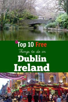 When I travel someplace new I want to do what the locals are doing and immerse myself in the culture.  A happy discovery is that frequenting pubs for a pint or two is the norm in Ireland.Top 10 Free things to do in Dublin Ireland, dublin ireland, dublin i