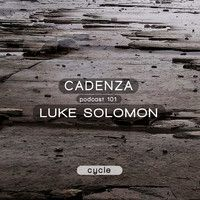 Cadenza Podcast | 101 - Luke Solomon by Cadenza  Music on SoundCloud