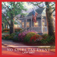 FINAL DAY - Take advantage of special savings on Thomas Kinkade artwork! Purchase any Thomas Kinkade painting, home decor piece or collectible, and we will pay your sales tax. Offer expires tonight, Monday, April 18, 2016 at 11:59 p.m. PST. Valid at your local participating Thomas Kinkade Gallery and online at the link in this Pin.