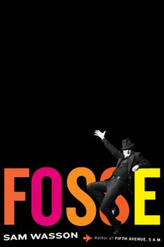 Fosse  by Sam Wasson ($19.89) http://www.amazon.com/exec/obidos/ASIN/B00E78ICAQ/hpb2-20/ASIN/B00E78ICAQ There are few books I've read which are well over 700 pages but seem far shorter. - Although he wasn't always the nicest person, this book goes a very long way towards showing why he was such a compelling personality. - I highly recommend this book for those interested in dance and theater, and of course for Fosse fans.