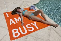 Love this... i need this towel... ! I love tanning <3 Its so peaceful & relaxing