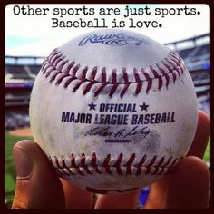 Baseball is love - agreed