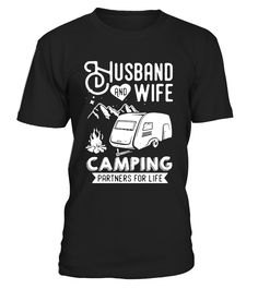 Husband And Wife Camping T Shirt  husband#tshirt#tee#gift#holiday#art#design#designer#tshirtformen#tshirtforwomen#besttshirt#funnytshirt#age#name#october#november#december#happy#grandparent#blackFriday#family#thanksgiving#birthday#image#photo#ideas#sweetshirt#bestfriend#nurse#winter#america#american#lovely#unisex#sexy#veteran#cooldesign#mug#mugs#awesome#holiday#season#cuteshirt