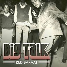 Big Talk (2013) | Red Baraat