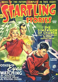 Startling Stories (1946-Spring) - Other Eyes Watching - Pulp Fiction Cover, Earle Bergey (1901-1952)