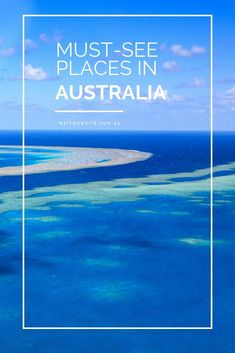 It's a huge country so we've helped you narrow down the must see places in Australia. #AustraliaTravelAwesome