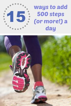 Fitness tips: 15 ways to add 500 steps or more a day