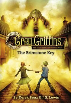 The Brimstone Key (Grey Griffins: The Clockwork Chronicles, #1). Recommended Grade 5 - 7. Action/ fantasy/ steampunk. This series is about a group of kids from Minnesota who start out as regular kids and become monster hunters when they discover the existence of evil creatures such as werewolves and evil fairies. In the first book, an evil force called the Clockwork King is trying to steal people's souls in order to create an army of war machines.