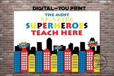 Superhero Teacher, Superhero Gifts, Superhero Classroom, Teacher Appreciation Week, Employee Appreciation, Teacher Signs, Teacher Stuff, Bible Verses For Kids, School Staff