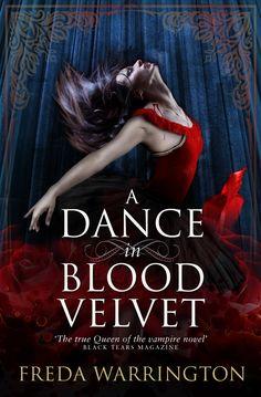 A Dance In Blood Velvet by Freda Warrington, Titan Books, World English, 2013
