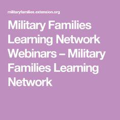 Military Families Learning Network Webinars – Military Families Learning Network