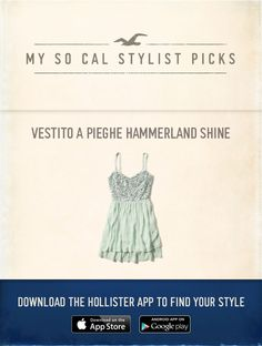 Now Styling: Vestito a Pieghe Hammerland Shine using the new Hollister App, http://hollister.co/1Eg7eT5