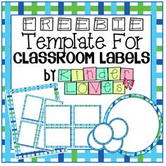 Kinder Love: Freebie Classroom Label Templates