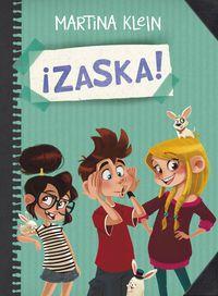 ¡zaska! / Martina Klein. Zaska tiene seis manos, seis piernas y tres cabezas, pero no es un monstruo. Zaska somos Lula, Nito y Beth, tres hermanos con una misión: ¡escribir un libro! Pero no tenemos ni idea de qué contar, así que hemos decidido comenzar a vivir aventuras.