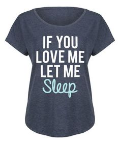 aacf22a6713 Heather Blue  If You Love Me Let Me Sleep  Tri-Blend Dolman Tee