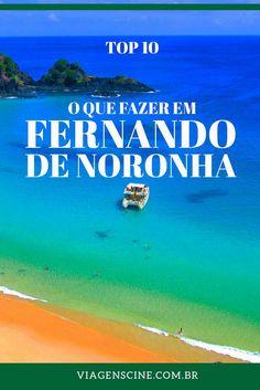 O que fazer em Fernando de Noronha - Top 10 Principais Pontos Turísticos: passeio de barco, Baía do Sancho, Dois Irmãos, mergulho, confira esses e algumas das atrações imperdíveis de Noronha